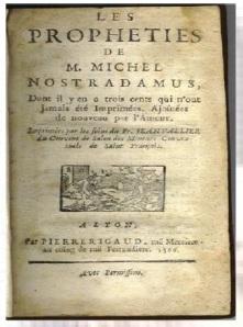 The Prophet Nostradamus